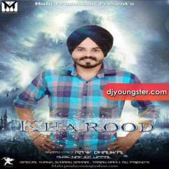 Kharood song download by Ravv Dhaliwal