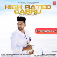 High Rated Gabru song download by Guru Randhawa