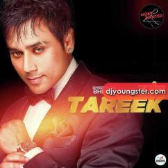 Tareek song download by Bhinda Aujla