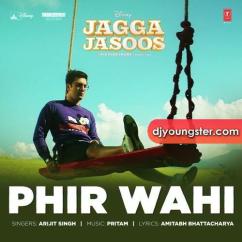 Jagga Jasoos song download by Arijit Singh