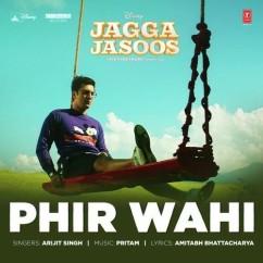 Phir Wahi song download by Arijit Singh