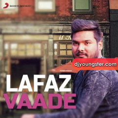 Vaade song download by Lafaz