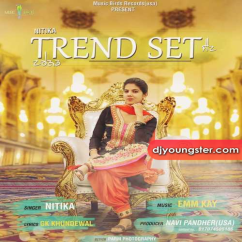 Trend Set song download by Nitika