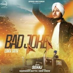 Bad Joke song download by Sehaj