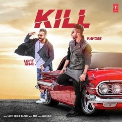 Kill song download by Lavit Ghai