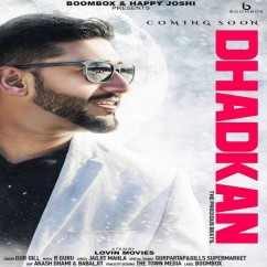 Dhadkan song download by Gur Gill