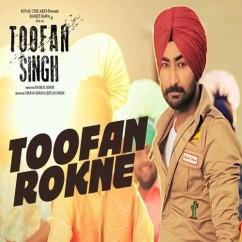Toofan Rokne song download by Ranjit Bawa
