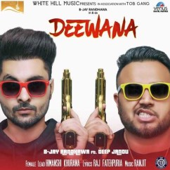 Deewana song download by B Jay Randhawa