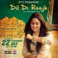 Dil Di Reejh song download by Harshdeep Kaur