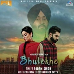 Bhulekhe song download by Padam Singh