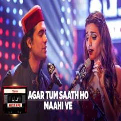 Agar Tum Saath Ho Maahi Ve song download by Jubin Nautiyal