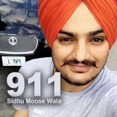 911 song download by Sidhu Moose Wala