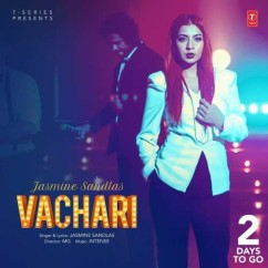 Vachari song download by Jasmine Sandlas