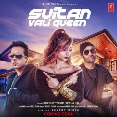 Suitan Vali Queen song download by Harshit Tomar