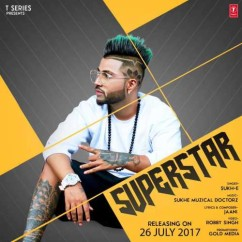 Superstar song download by Sukhe
