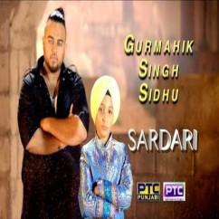Sardari song download by Gurmahik Singh Sidhu