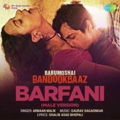 Barfani song download by Armaan Malik