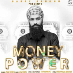 Money Power song download by Jaggi Sandhu