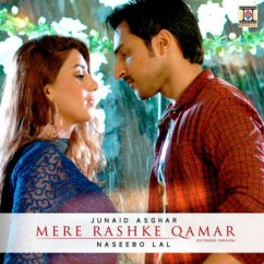 Mere Rashke Qamar Extended song download by Naseebo Lal