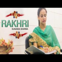Rakhdi song download by Sunanda Sharma