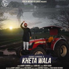 Kheta Wala Jatt song download by Garry Sandhu