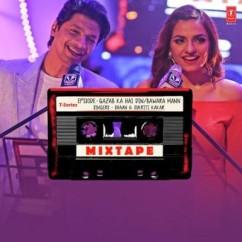 Gazab Ka Hai Din Bawara Mann (Mixtape)  song download by Shaan