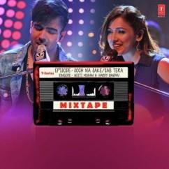 Soch Na Sake Sab Tera (Mixtape) song download by Neeti Mohan
