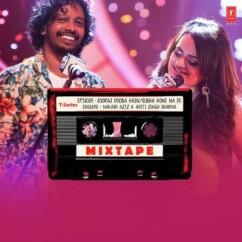 Sooraj Dooba Hain Subha Hone Na De (Mixtape) song download by Nakash Aziz