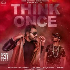 Think Once song download by Prabh Gill