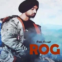 Rog song download by Diljit Dosanjh