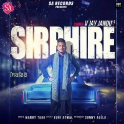 Sirphire song download by V Jay Jandu