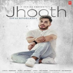 Jhooth song download by Gitaz Bindrakhia