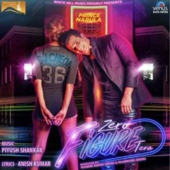 Zero Figure Tera song download by Prince Narula