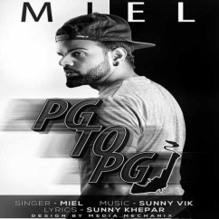 PG To PGI song download by Miel