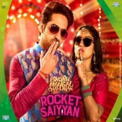 Rocket Saiyyan song download by Ritu Pathak