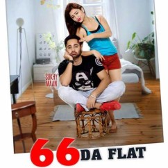 66 Da Flat song download by Sukhy Maan