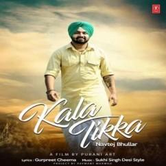 Kala Tikka song download by Navtej Bhullar