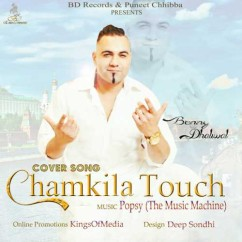 Chamkila Touch song download by Benny Dhaliwal