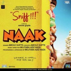 Sniff song download by Amole Gupte