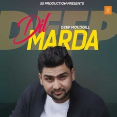 Dil Marda song download by Deep Moudgill
