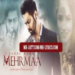 Mehhrma song download by Harry Bawa