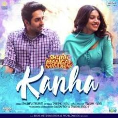 Kanha song download by Shashaa Tirupati
