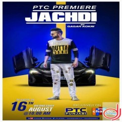 Jachdi song download by Gagan Kokri