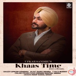 Khaas Time song download by Upkar Sandhu