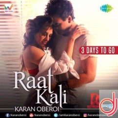 Raat Kali (Cover) song download by Karan Oberoi