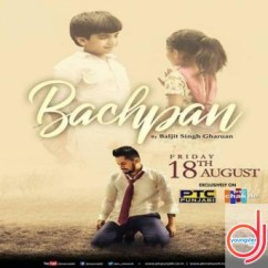 Bachpan song download by Baljit Singh Gharuan