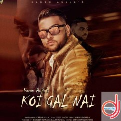 Koi Gal Nai song download by Karan Aujla