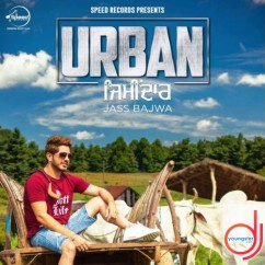 Urban Zimidaar song download by Jass Bajwa