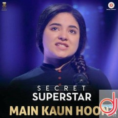 Main Kaun Hoon song download by Meghna Mishra
