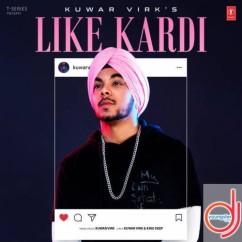 Like Kardi Kuwar Virk mp3